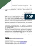 CONTRIBUIÇÃO DAS CIÊNCIAS COGNITIVAS E DA CIÊNCIA DA INFORMAÇÃO PARA REPRESENTAÇÃO DA INFORMAÇÃO FONSECA