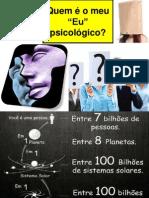 Quem é o meu eu psicológico