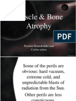 muscle  bone atrophy