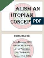 Socialism is a Utopian Concept