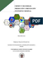 SIG, Crimen y Seguridad. Análisis, predicción y prevención del fenómeno criminal. (1)