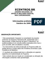 Preliminar TelecentrosBR Out-2009