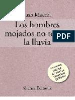 Los Hombres Mojados No Temen La Lluvia - Juan Madrid
