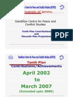 XI Plan Projection of Gandhian Centre JU