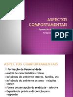 ASPECTOS COMPORTAMENTAIS