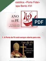 Carta Apostólica «Porta Fidei» resumo