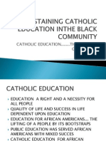 Sustaining Catholic Education Inthe Black Community