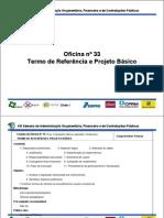 Oficina 33 Termo de Referencia e Projeto Basico