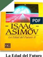 La Edad Del Futuro II - Isaac Asimov