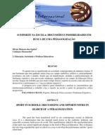 Microsoft Word - O ESPORTE NA ESCOLA DISCUSSÕES E POSSIBILIDADES EM BUSCA DE UMA PEDAGOGIZAÇÃO