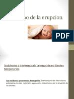 Trastorno de La Erupsion, Odontopediatria.
