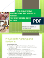 Equity and Monitoring Progress of the NSHDP in Nigeria- The PHC Reviews By Dr Eboreime Ejemai
