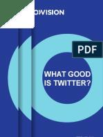 What Good is Twitter? EBU Report