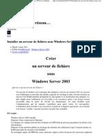 Installer Un Serveur de Fichiers Sous Windows Server 2003 _ Le Webadonf