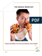 02 Foods You Should Never Eat