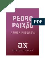 Pedro Paixão - A Musa Irrequiera