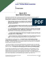Scoggins Report - March 2013 Spec Market Roundup