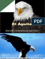 el-aguila-renovacion-y-transformacion-milespowerpoints.com.pps