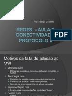 Redes - Aula 2 - (Conectividade Protocolo IP)