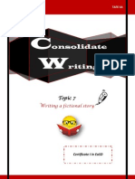 Consolidate Writing Skiils - Writing a Fictional Story