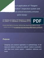 Tangent Screen Examination Tonometer Diaton for Home Use - Pilot Study