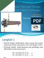 Analisis Thermal Design Shell & Tube Heat Exchanger metode LMTD dan metode e-NTU