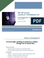 Virtual Ization 101