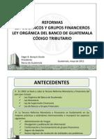 Reformas Ley de Bancos y Grupos Financieros