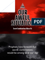Our Awful Situation Secret Combinations Above Us