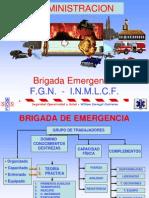 Adm, Brigadas de Emergencia