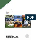 POM Brasil