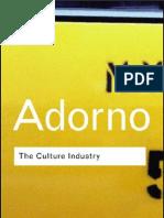 Culture Industry, The - Theodor Adorno