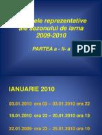 Viscolele Sezonului de Iarna 2009-2010- Partea II