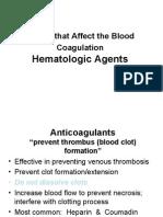Anticoagulants Dysloipidemic Agents
