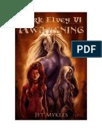Dark Elves 6 - Jet Mykles - Awakening