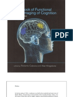 Roberto Cabeza and Alan Kingstone (Eds.) Handbook of Functional Neuroimaging of Cognition
