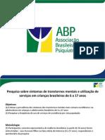 OPP 070887 - ABP - Pesquisa sobre sintomas de transtornos mentais e utilização de  serviços em crianças brasileiras de 6 a 17 anos.pdf