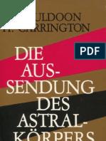 Sylvan Muldoon u. H. Carrington - Die Aussendung des Astralkörpers