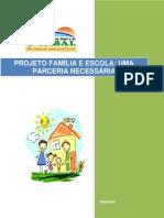 Projeto Familia e Escola