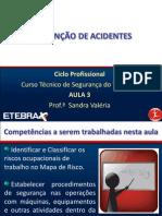 FTST Aula 3 Prevenção Acidentes - Profª Sandra