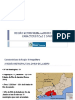 REGIÃO METROPOLITANA DO RIO DE JANEIRO - CARACTERÍSTICAS E OPORTUNIDADES