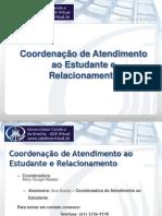 Atendimento Ao Estudante e Relacionamento II Pos-Graduacao 2011