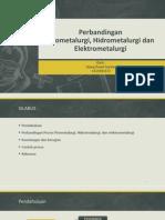 Perbandingan piro hidro dan elektrometalurgi.pptx