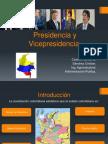 PRESIDENCIA Y VICEPRESIDENCIA FINALIZADO.pptx