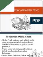 HANDOUT MEDIA PRINTED TEXT (CETAK).pptx