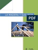 La Madera y Sus Usos.