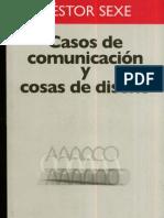 Casos d Comunicacion y Cosas d Diseno Nestor Sexe (2)