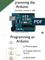Arduino Lecture 4 - Interactive Media CS4062 Semester 2 2009