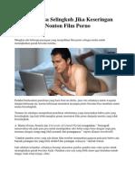 Suami Bisa Selingkuh Jika Keseringan Nonton Film Porno.docx