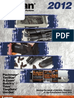 Lyman 2012 Catalog | Cartridge (Firearms) | Pistol And Rifle